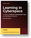 Learning in Cyber-space: A guide to Authentic Assessment Tools for web-based instruction